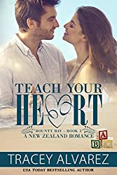 Teach Your Heart (Bounty Bay Series Book 3)