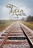 The Tysen Hotel, Donna Gormly, 1475933622