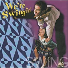 Just The Hits - We're Swingin'