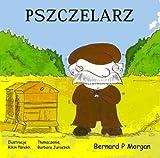 Pszczelarz, Bernard P. Morgan, 1904312446