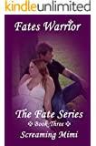 Fates Warrior: The Fate Series: Book Three