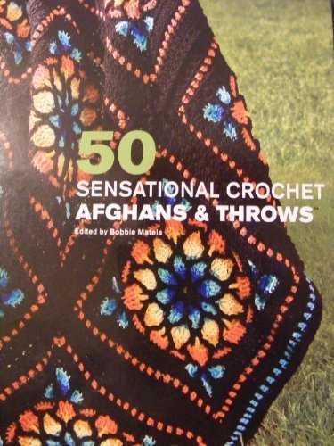 50 Sensational Afghans and - Needlecraft Crochet Shop