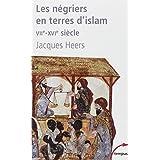 Les négriers en terres d'islam