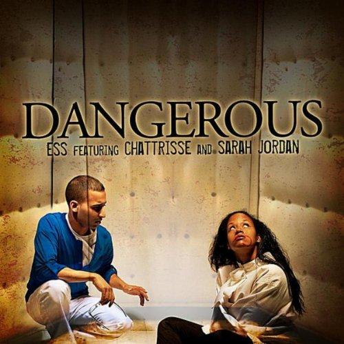 Dangerous (feat. Chattrisse & Sarah Jordan)