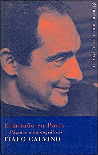 Ermitano en Paris (Biblioteca Calvino) (Spanish Edition)