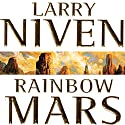 Rainbow Mars Audiobook by Larry Niven Narrated by Ramon DeOcampo