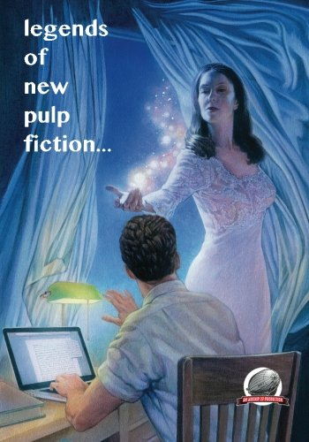Legends of New Pulp Fiction PDF