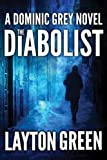 Front cover for the book The Diabolist by Layton Green
