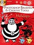 Photoshop Brushes & Creative Tools: Holidays (Electronic Clip Art Photoshop Brushes)