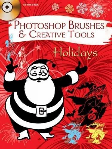 Photoshop Brushes & Creative Tools: Holidays (Electronic Clip Art Photoshop ()