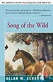 Song of the Wild, Allan W. Eckert, 0595089917