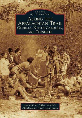 Along the Appalachian Trail: Georgia, North Carolina, and Tennessee (Images of America) (Blue Ridge Mountain Hiking Trails North Carolina)