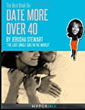 Date More Over 40, Jerusha Stewart, 1466215291
