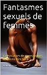 Fantasmes sexuels de femmes par Lbno
