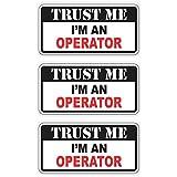 Trust Me Im an Operator Hard Hat Sticker | Crane Bucket Helmet Decal | Tow Motor Forklift Label Tool Lunch Box Welding Funny