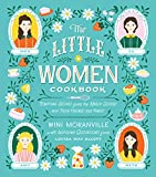 The Little Women Cookbook: Tempting Recipes from