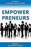 Amazon.com: Empowerpreneurs eBook: Finch, Dr. Aikyna, Canteberry, Vanessa, Parker, Dr. Larry, Caldwell, Dr. Pamela, Smith, Benedria, Simmons, Tresa, Wilder, Bridgette, Guidry, Cheryl, Pickett, D'Adriewne, Johnson, Sylvia: Kindle Store