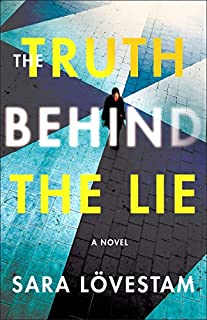Book Cover: The Truth Behind the Lie: A Novel