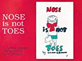 Nose Is Not Toes (The Gentle Revolution Series)