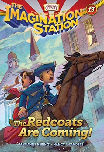 The Redcoats Are Coming! (AIO Imagination Station Books): Marianne
