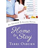 An Anchor Island Novel Home to Stay (Paperback) - Common
