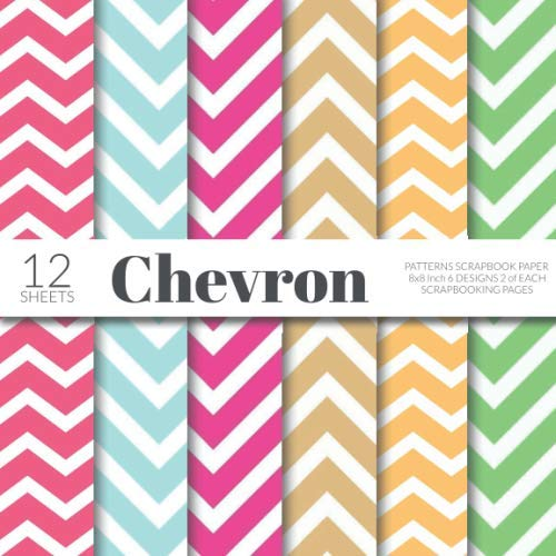 - Chevron Patterns Scrapbook Paper 8x8 Inch Scrapbooking Pages: Decorative Craft Papers, Colorful Zig Zag Stripes Print, For Paper Craft, Cardmaking, Origami, Collage Sheets
