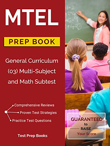 Download for free MTEL General Curriculum 03 Math Subtest & Multi Subject Study Guide Prep Book