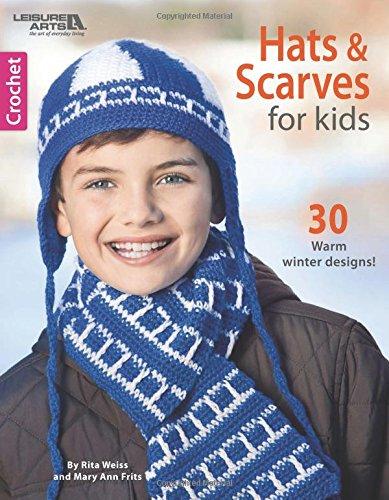 Crochet Hats & Scarves for Kids | Leisure Arts (6720)