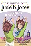 Junie B. Jones Is A Beauty Shop Guy (Turtleback School & Library Binding Edition)