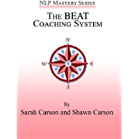 The Beat Coaching System (NLP Mastery)