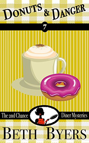 Donuts and Danger: A 2nd Chance Diner Cozy Mystery