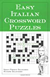Easy Italian Crossword Puzzles, Goldhagen, Nancy Parato and Goldhagen, Richard, 0844280534