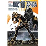 Star Wars: Doctor Aphra Vol. 1 (Star Wars: Doctor Aphra HC, 1)