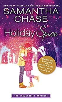 Holiday Spice (The Shaughnessy Brothers Book 6) by [Chase, Samantha]