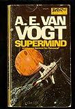 Supermind, A. E. Van Vogt, 0879972750