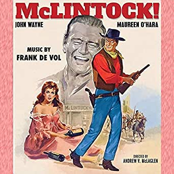 McLintock! (Original Movie Sountrack) by Frank De Vol on Amazon