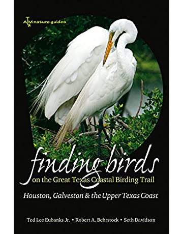 Finding Birds on the Great Texas Coastal Birding Trail: Houston, Galveston, and the