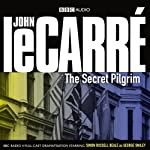 The Secret Pilgrim (Dramatised) | John le Carré