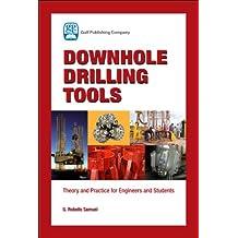 Downhole Drilling Tools