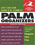 Palm Organizers, Jeff Carlson and Agen Schmitz, 0321287665