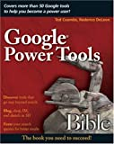 Google Power Tools Bible, Ted Coombs and Roderico DeLeon, 0470097124