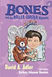 Bones and the Roller Coaster Mystery, David A. Adler, 0670063401