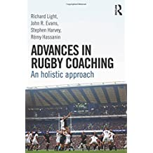 Advances in Rugby Coaching: An Holistic Approach