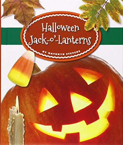 Halloween Jack-o'-Lanterns (Our Holiday Symbols)