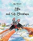 Ellis and Mr.Christmas (The adventures of Ellis) (Volume 1)