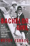 Bachelor Girl, Betsy Israel, 0380976498