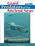 Giant Predators of the Ancient Seas, Ginny Johnston, 1561642371