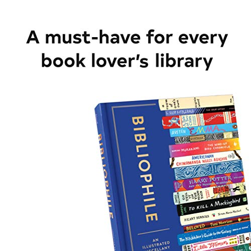 Bibliophile: An Illustrated Miscellany (Book for Writers, Book Lovers Miscellany with Booklist)