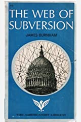 The Web Of Subversion: Underground Networks In The U.S. government (The Americanist library) Paperback