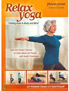 Pranamayua-Relax Into Yoga Safe & Simple Practices for Older Adults
